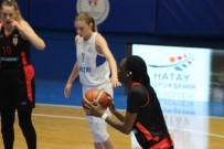 AYŞEGÜL GÜNAY - Kadınlar Basketbol Süper Ligi Açıklaması Hatay Büyükşehir Belediyespor Açıklaması 82 - Bellona Kayseri Açıklaması 68