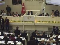 GRUP BAŞKANVEKİLİ - İzmir Büyükşehir Belediyesinin İlk Meclisinde İhale Kararı