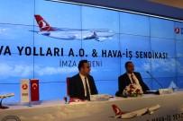 İLKER AYCI - Türk Hava Yolları Ve Hava- İş Sendikası Toplu İş Sözleşmesine İmza Attı