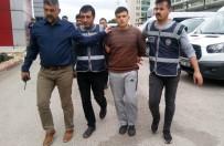 GAZIANTEP EMNIYET MÜDÜRLÜĞÜ - Suç Makineleri Tutuklandı