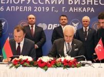 BAŞBAKAN YARDIMCISI - ATO İle Belarus Arasında İşbirliği Protokolü İmzalandı