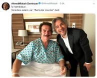 AHMET MISBAH DEMIRCAN - Orhan Gencebay'ın Doktorundan Açıklama