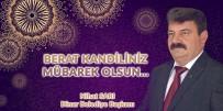 Dinar Belediye Başkanı Nihat Sarı'dan Berat Kandili Mesajı