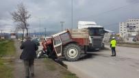 Otomobille Çarpışan Traktör İkiye Ayrıldı