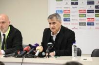 SPOR TOTO - Şenol Güneş Açıklaması 'Beşiktaş'tan Ayrılmanın Bir Hüznünü Yaşayacağım'