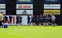 SERDAR AZİZ - Fenerbahçe, Trabzonspor Maçı Hazırlıklarını Sürdürdü