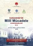 ÇORUH - Karadeniz'de Millî Mücadele' Konferansları Yeni Duraklarında