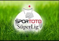 MEDİPOL BAŞAKŞEHİR - Spor Toto Süper Lig'de 30. hafta programı