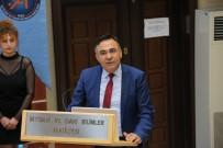 MUSTAFA ÜNAL - Üniversitede 'Kriz Ülkelerinde Güvenlik Politikaları' Konferansı Düzenlendi