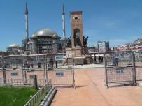 GEZİ PARKI - Taksim'de 1 Mayıs Önlemleri
