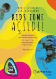 KUKLA TİYATROSU - Çocuklar İçin Tasarlanan Kids Zone Açıldı