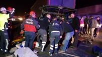 AĞIR YARALI - Katliam Gibi Kazada Ölü Sayısı 6'Ya Yükseldi