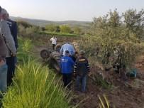 Kilis'te Yine Traktör Kazası Açıklaması 1 Ölü