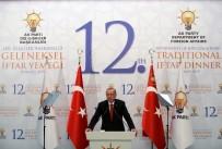 HOŞGÖRÜSÜZLÜK - Erdoğan Açıklaması 'Yüzümüze Başka Konuşulması, Arkamızdan Başka İş Çevrilmesine Tahammülümüz Yok'