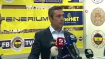ALI KOÇ - Ali Koç Açıklaması 'Türk Futbolunun Bu Virüslerden Arınması Lazım'