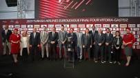 EUROLEAGUE - Final Four Basın Toplantısı Yapıldı