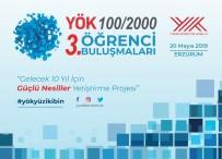 'YÖK 100/2000 Öğrenci Buluşmalarının' 3.'Sü, Atatürk Üniversitesi'nde Gerçekleştirilecek