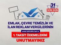 ZIRAAT BANKASı - Emlak, Çevre Temizlik Ve İlan Reklam Vergisi'nde Son Gün 31 Mayıs