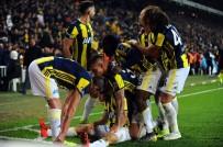 FENERBAHÇE - Fenerbahçe, 8 Ay 4 Gün Sonra İstanbul Dışında Kazandı