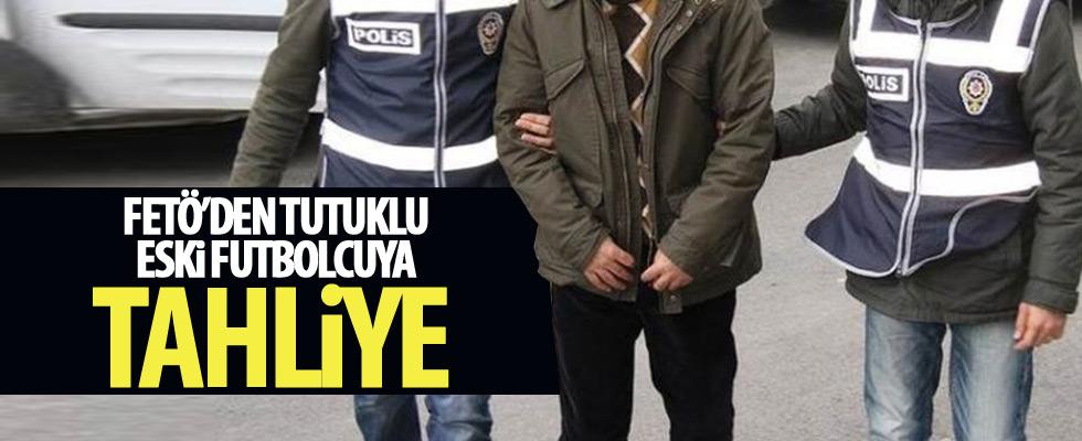 FETÖ'den tutuklu isme tahliye