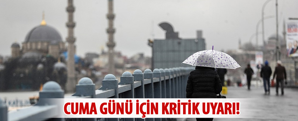 İstanbul için kritik uyarı!