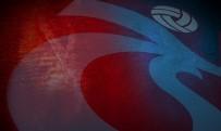 TRABZONSPOR - Trabzonspor İle Çaykur Rizspor 36. Randevuda
