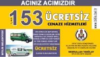 Bitlis Belediyesinden Bedava Cenaze İşlemleri