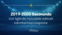 GENÇLERBIRLIĞI - Cumhurbaşkanı Erdoğan'dan Süper Lig'e Çıkan Takımlara Tebrik