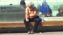TAKSIM MEYDANı - Kışın Donmaktan Kurtarıldı, Taksim'de Güneş Banyosu Yaptı