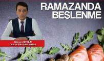 Şengün, Ramazan'da Dengeli Beslenmeye Dikkat Çekti