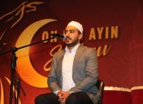 FERHAT GÖÇER - Büyükşehir'in Geleneksel Ramazan Etkinlikleri Başladı