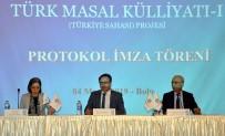 ATATÜRK KÜLTÜR MERKEZI - Türk Masal Külliyatı Çalıştayı Sona Erdi
