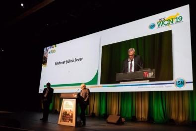 Dünya Nefroloji Derneği'nin En Prestijli Ödülü Türk Bilim İnsanı Prof. Dr. Mehmet Şükrü Sever'e Verildi