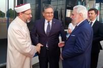 İSLAM - Diyanet İşleri Başkanı Erbaş, Bulgaristan'da