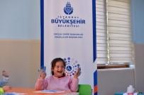 ÇOCUK GELİŞİMİ - İBB'den Engelli Birey Ve Ailelerine Dev Hizmet