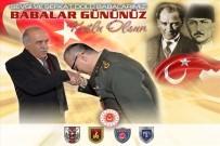 FEDAKARLıK - Milli Savunma Bakanı Hulusi Akar'dan Babalar Günü Mesajı