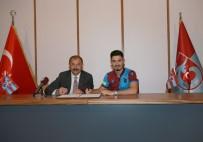 ALI YıLMAZ - Trabzonspor'da Fıratcan Üzüm İmzayı Attı
