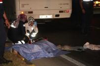 IŞIK İHLALİ - Kırmızı Işıkta Geçen Tur Otobüsü Motosiklet Sürücüsünü Ezdi Açıklaması 1 Ölü
