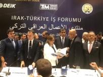 Ruhsar Pekcan - Türkiye-Irak İş Forumu'nda Irak'ta Yaşanılan Sorunlar Anlatıldı
