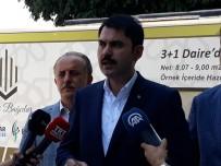 MURAT KURUM - Bakan Kurum Açıklaması 'Türkiye'de Yeni Bir Fikirtepe Projesi Yaşanmayacak'