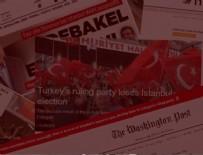 Dünya basını İstanbul seçimini böyle duyurdu