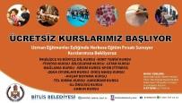 BİTLİS - Bitlis Belediyesinin Ücretsiz Kurs Kayıtları Başladı