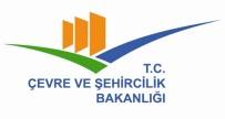 MÜDÜR YARDIMCISI - Çevre Ve Şehircilik Bakanlığında Yeni Atamalar