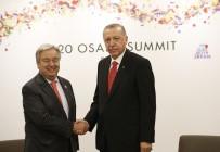 ANTONIO GUTERRES - Erdoğan, BM Genel Sekreteri Guterres İle Görüştü