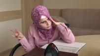 İŞİTME ENGELLİ - Gözleri Görmeyen Berna Kuran'ı Kerim'i Ezbere Okuyor