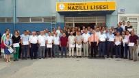 BESLENME DOSTU - Nazilli'de Okullar Kalitelerini Tescilledi