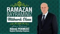 Bayburt Belediye Başkanı Pekmezci'den Bayram Mesajı