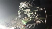 Traktör Devrildi Açıklaması 1 Ölü