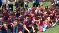 ÖZKAN SÜMER - Trabzonspor Futbol Okulları Turnuvası Başladı