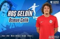 BB Erzurumspor Osman Çelik'i Transfer Etti